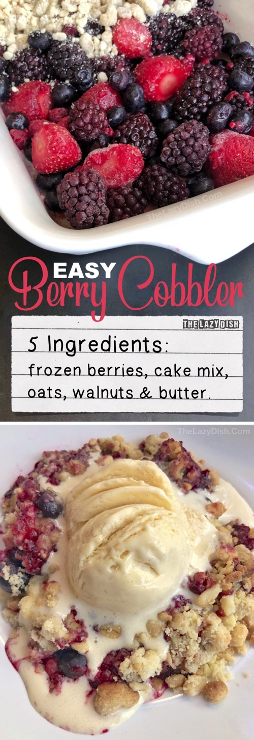 Looking for quick and easy dessert recipes? This simple homemade berry cobbler is absolutely amazing! It's made with just 5 ingredients. The topping mixture (cake mix, oats, walnuts and butter) bakes up nice and crispy, which is excellent combined with vanilla ice cream. It's very similar to a dump cake in that everything just gets thrown into one pan. And you're using frozen berries which makes it even easier to make as they are available all year round.