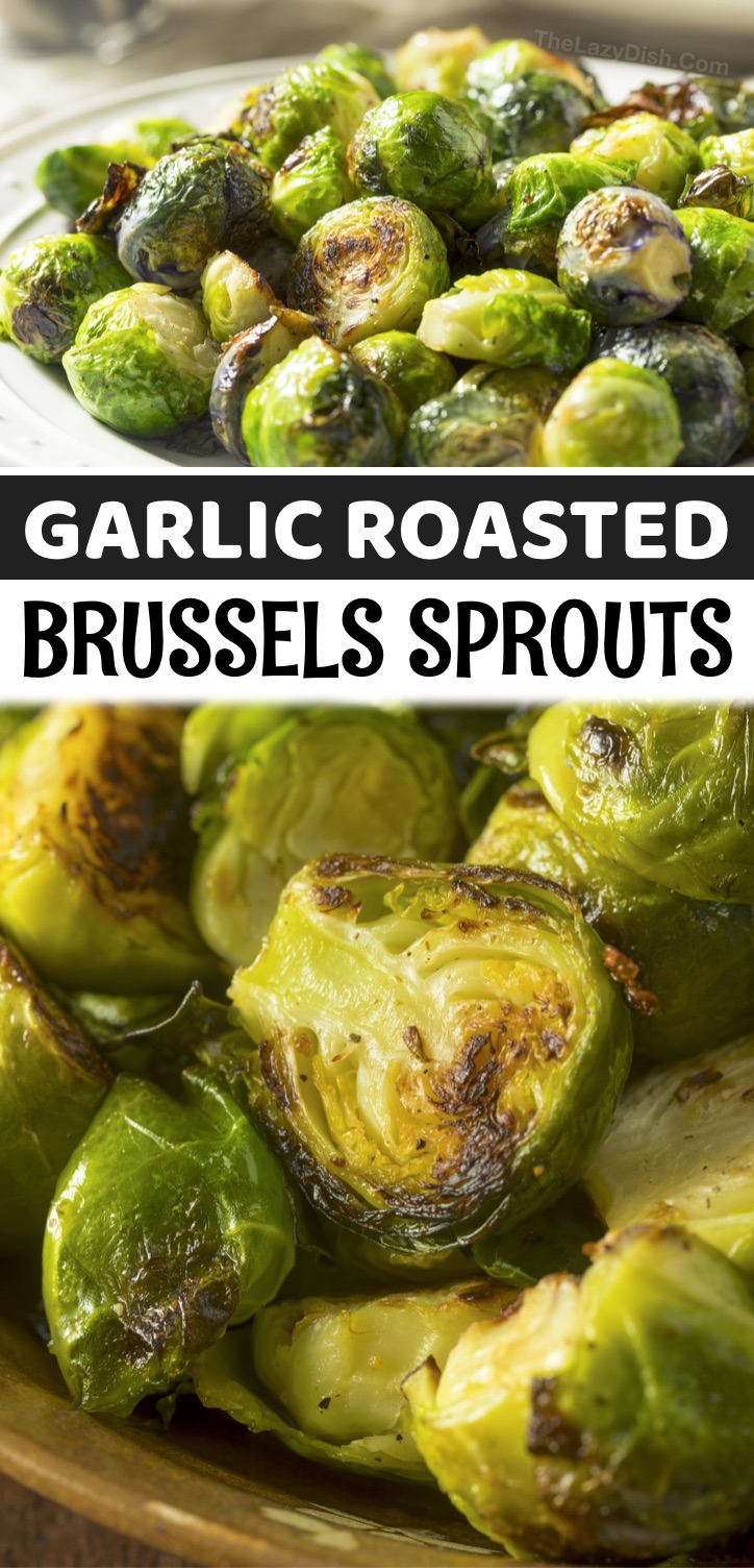 How to perfectly roast brussels sprouts in the oven with just olive oil, garlic, salt and pepper. Brussels sprouts seem like one of those vegetables that you either love or hate. Personally, they're probably my favorite veggie, but only when they're cooked right! I feel like brussels sprouts have gotten a bad reputation because of the old school basic recipes that called for boiling them, but these yummy roasted brussels sprouts are my favorite healthy side dish for dinner.