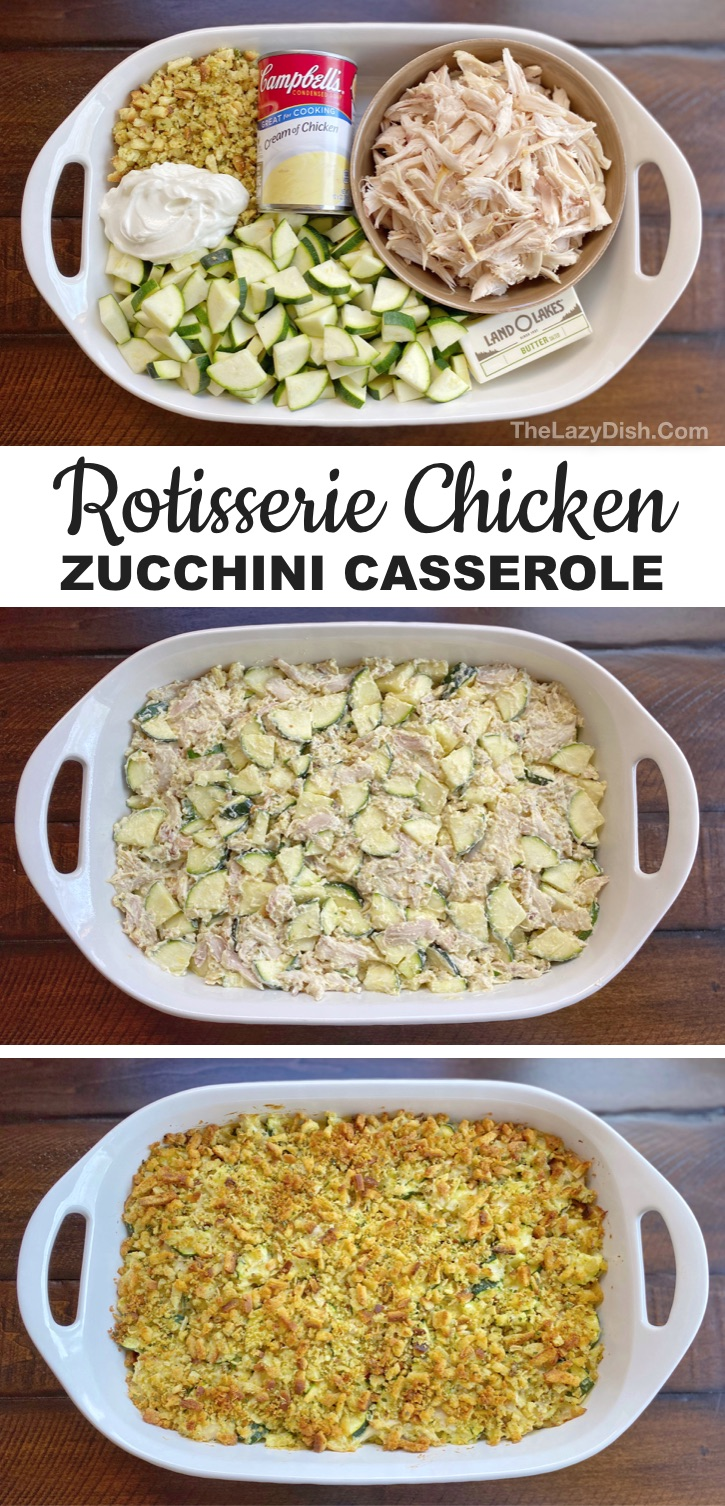 Quick, easy and healthy dinner recipe (made with few ingredients): Rotisserie Chicken & Vegetable Casserole. Your kids will love this recipe. Great for picky eaters and a breeze to throw together for busy moms and dads! A simple main dish that's both healthy and tastes like comfort food. It's also budget friendly! #chicken #zucchini #thelazydish #casseroles