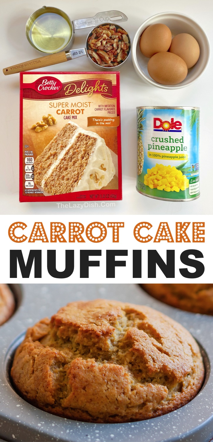 Quick and Easy Carrot Cake Muffins (made with a box of Betty Crocker carrot cake mix and crushed pineapple). So simple to make with just a few ingredients. Great for breakfast, snacks or even dessert with cream cheese or frosting. Kids love these muffins! #carrotcake #muffins #cakemix #thelazydish