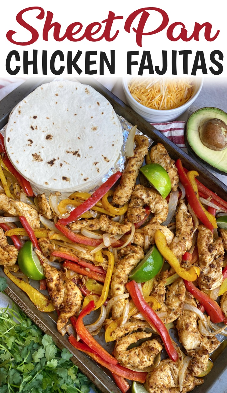 Sheet Pan Oven Baked Chicken Fajitas -- A really quick and easy family dinner recipe! So simple to make with just a few ingredients. A great main dish for busy weeknight meals. Serve in warm tortillas! So yummy and family approved. Make it healthy and low carb on a bed of lettuce!