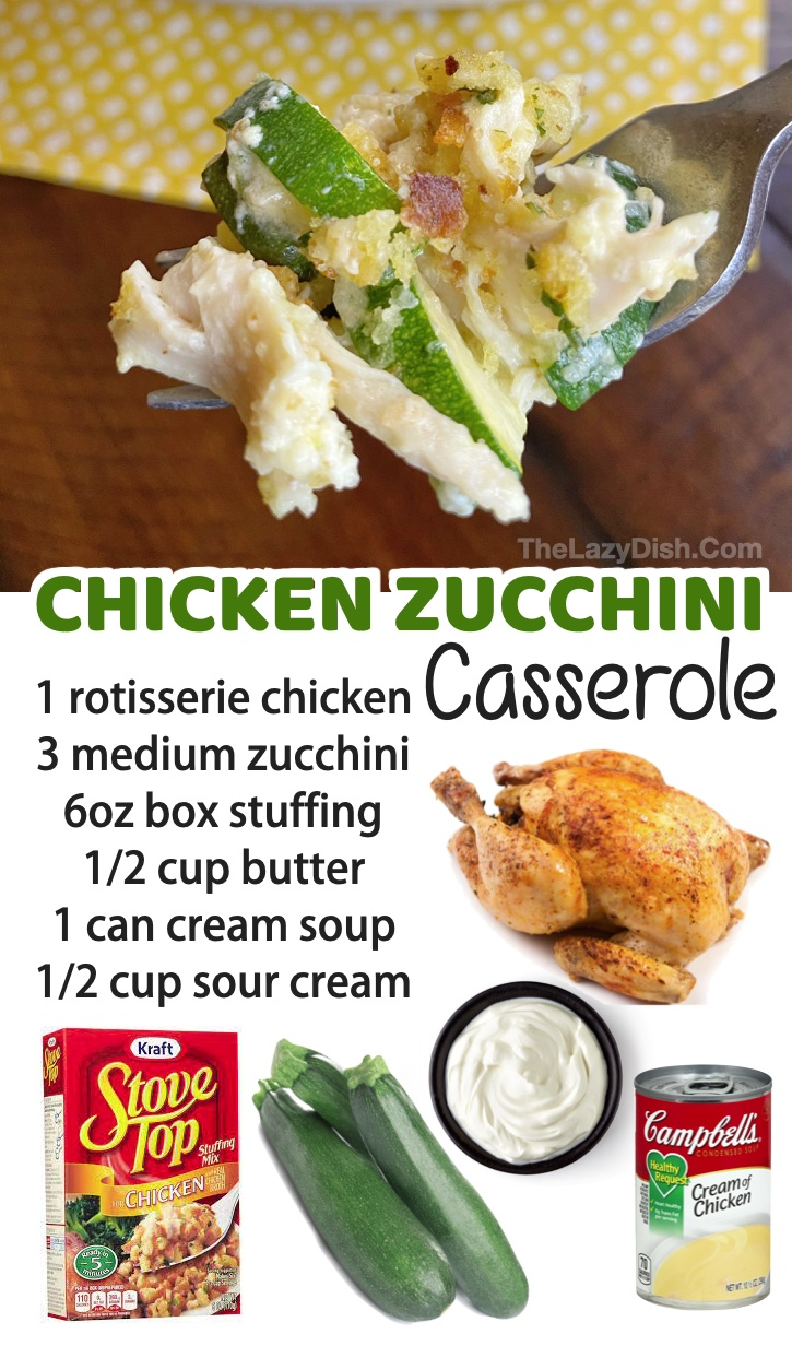 Rotisserie Chicken & Zucchini Casserole | Do you have picky kids? They are going to love this roundup of quick and easy dinner recipes! Everything from healthy chicken and beef to simple comfort foods. Great budget friendly dinner ideas for your family!